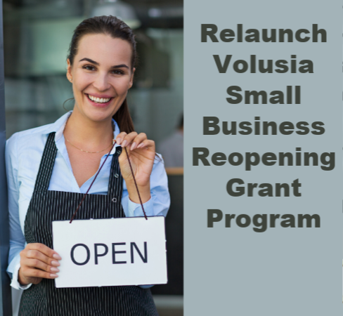 "A woman holding an open for business sign, and text ""Relaunch Volusia Small Business Reopen Grant"